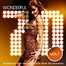 Wonderful 70 s, Vol. 1 (30 Greatest Pop and Disco Music Hits from the Seventies)