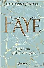 Faye - Herz aus Licht und Lava: Island-Fantasyroman (German Edition)