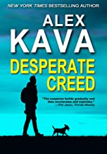 DESPERATE CREED: (Book 5 Ryder Creed K-9 Mystery Series)