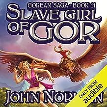 Slave Girl of Gor: Gorean Saga, Book 11