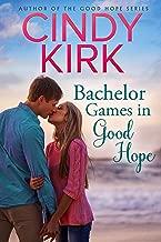 Bachelor Games in Good Hope (A Good Hope Novel Book 12)