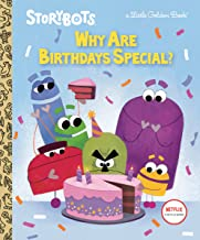 Why Are Birthdays Special? (StoryBots) (Little Golden Book)