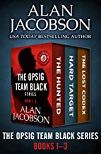 The OPSIG Team Black Series Books 1–3: The Hunted, Hard Target, and The Lost Codex
