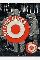 Sitting Ducks (Kindle Single) Kindle Edition