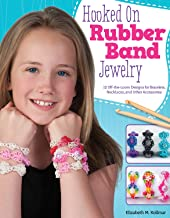 Hooked on Rubber Band Jewelry: 12 Off-the-Loom Designs for Bracelets, Necklaces, and Other Accessories (Design Originals) Easy Step-by-Step Instructions, Photos, & Diagrams, with No Loom Required