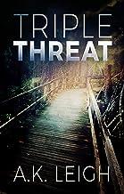 Triple Threat (Triple Threat Series Book 1)