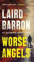 Worse Angels (An Isaiah Coleridge Novel Book 3)