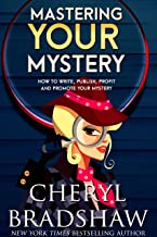 Mastering Your Mystery: Write, Publish, and Profit with Your Mysteries & Thrillers (English Edition)