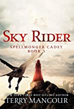Sky Rider: A Spellmonger Cadet Novel