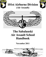 101st Airborne Division (Air Assault) The Sabalauski Air Assault School Handbook
