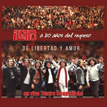 De Libertad y Amor (En vivo Caupolicán)