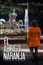El abrigo naranja (Spanish Edition)