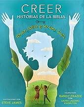 Creer - Historias de la Biblia: Pensar, actuar y ser como Jesús (Spanish Edition)