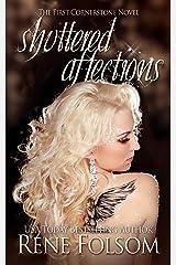 Shuttered Affections: A Romantic Suspense Novel (Cornerstone Book 1) Kindle Edition