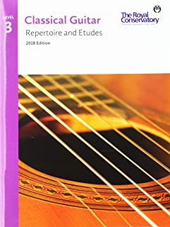 G5R03 - Classical Guitar Repertoire and Etudes - The Royal Conservatory 2018 - Level 3