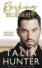 Rocking The Billionaire (A Rich List Romance Book 1)