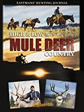High and Low in Mule Deer Country