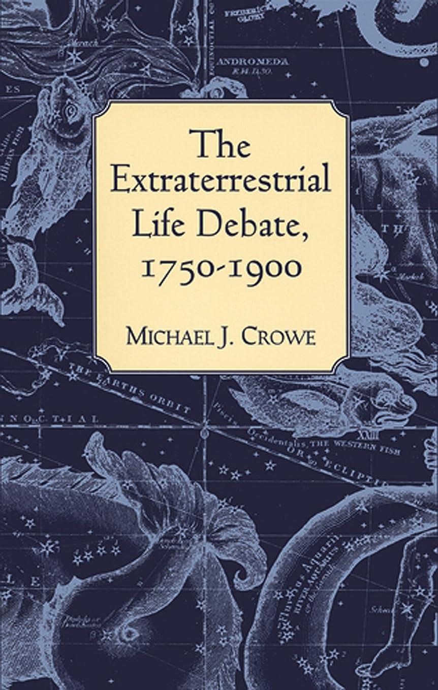 匿名協力スキームThe Extraterrestrial Life Debate, 1750-1900: The Idea of a Plurality of Worlds from Kant to Lowell (English Edition)