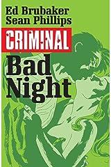 Criminal Vol. 4: Bad Night Kindle Edition