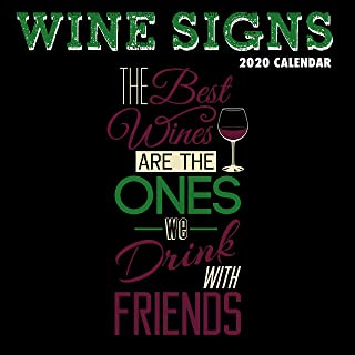 2020 Wall Calendar - Wine Signs Calendar, 12 x 12 Inch Monthly View, 16-Month, Funny Quotes Theme, Includes 180 Reminder Stickers