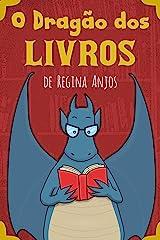 O Dragão dos Livros eBook Kindle