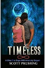 Timeless (Blue Fire Saga Book 8) Kindle Edition