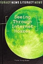 Seeing Through Internet Hoaxes (News Literacy)