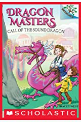 Call of the Sound Dragon: A Branches Book (Dragon Masters #16) Kindle Edition