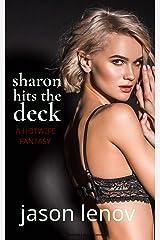 Sharon Hits the Deck Kindle Edition