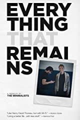 Everything That Remains: A Memoir by The Minimalists Kindle Edition