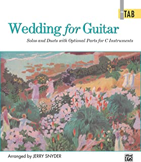 Wedding for Guitar -- In TAB: Solos and Duets with Optional Parts for C Instruments
