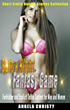 Spicy Night Fantasy Game: Erotic Story Bundle Collection 2 In 1, Forbidden and Explicit Bedtime Sex Short Stories for Adul...