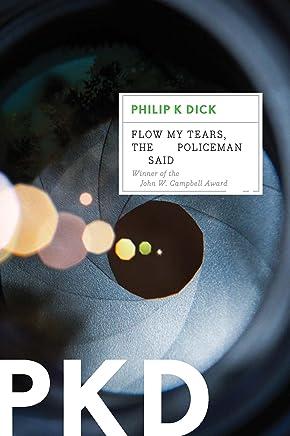 Flow My Tears, the Policeman Said (English Edition)