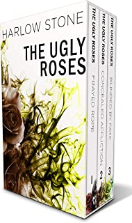 The Ugly Roses Trilogy