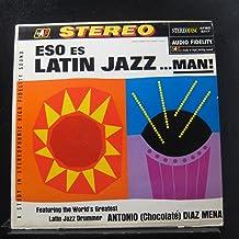 Eso Es Latin Jazz... Man! [Vinyl LP]