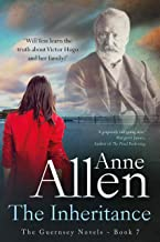 The Inheritance: Gripping dual-time family drama featuring Victor Hugo (The Guernsey Novels Book 7)