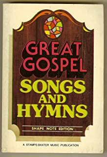 Great Gospel Songs and Hymns: Shape Note Edition