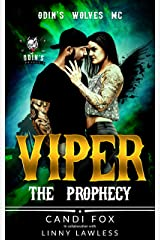 Viper : The Prophecy (Odin's Wolves MC Book 2) Kindle Edition