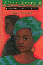 One Is Enough (Africa Women Writers Series)