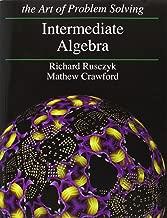 Intermediate Algebra: Art of Problem Solving