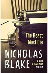 The Beast Must Die (A Nigel Strangeways Mytery Book 4) Kindle Edition