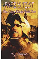 Fate's Test (The City's Blades) by T. J. Dipple (8-Dec-2014) Paperback Unknown Binding