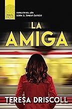 La amiga (Principal Noir nº 10) (Spanish Edition)