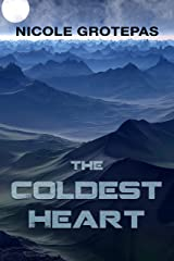 The Coldest Heart Kindle Edition