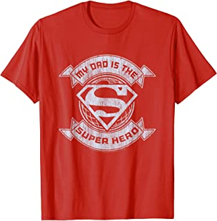 Superman My Dad Is A Suphero T-Shirt