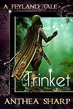 Trinket: A Feyland Tale