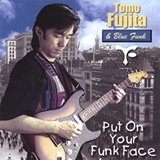 Put On Your Funk Face