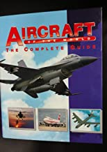 Best aircraft of the world the complete guide Reviews
