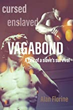 Vagabond: A tale of a slave's survival in ancient Rome (The Empress and the Vagabond Book 1)