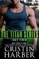 The Titan Series: Set Two (Titan Box Set Book 2) Kindle Edition